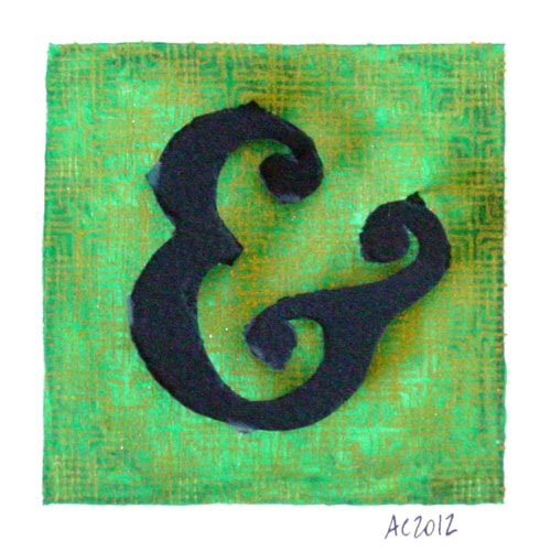 Ampersand, calligraphic illumination by Amy Crook