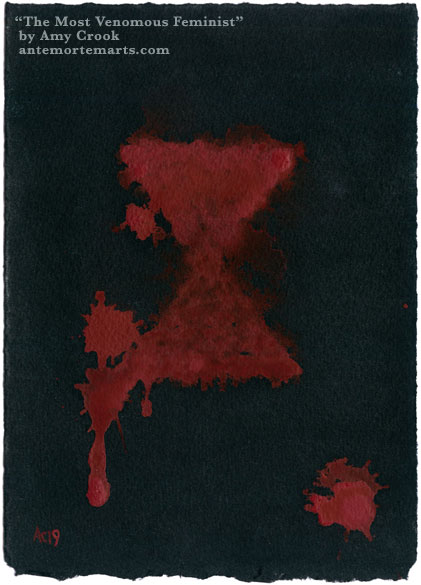The Most Venomous Feminist by Amy Crook, abstract watercolor of a red hourglass on black paper in spattered blood-red paint