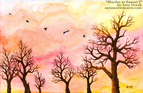 Murder at Sunset 2 by Amy Crook, a watercolor of brown winter trees in front of an orange sunset with five flying crows