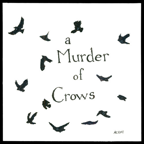 A Murder of Crows, calligraphy and art by Amy Crook