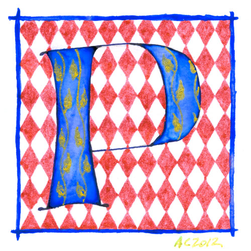 P is for Pattern & Primary, calligraphic illumination by Amy Crook