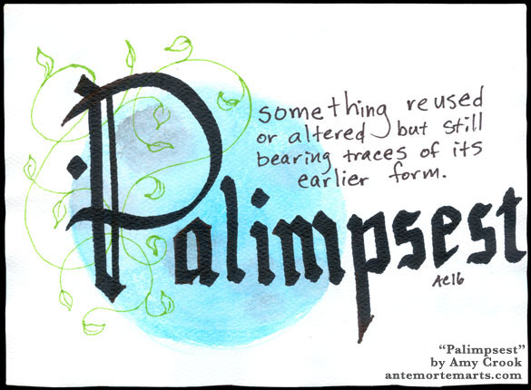 Palimpsest, word art by Amy Crook