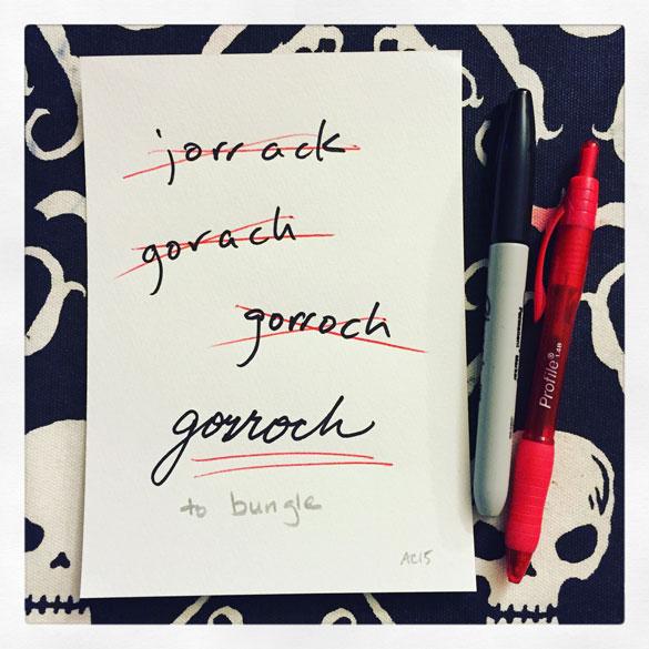 Word 15: Gorroch