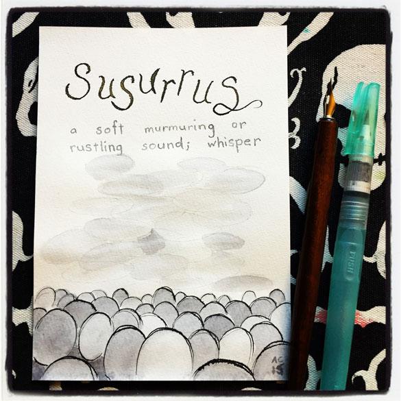 Word 3: Susurrus