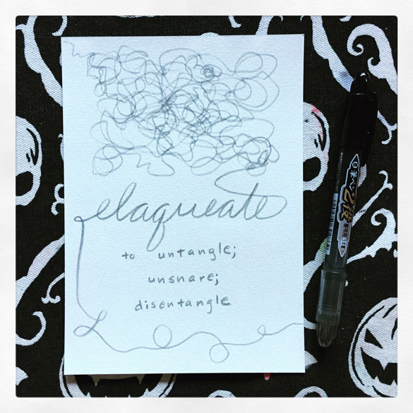 Word 5: Elaqueate