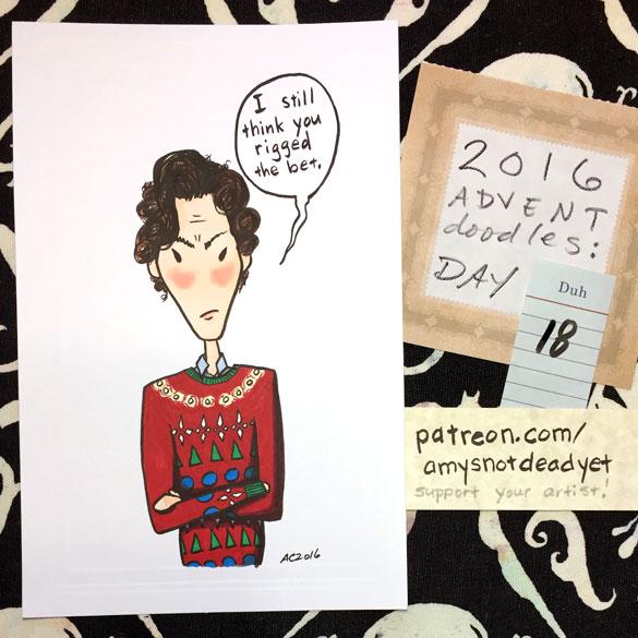 Advent 2016 day 18: Lost a Bet, Sherlock parody art