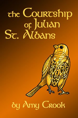 The Courtship of Julian St. Albans by Amy Crook on Amazon
