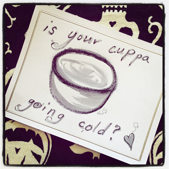 is your cuppa going cold?