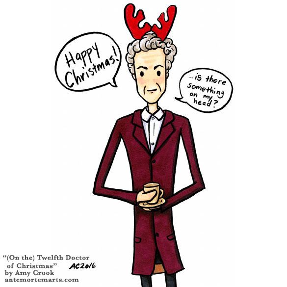 (On the) Twelfth Doctor of Christmas, Doctor Who parody art by Amy Crook