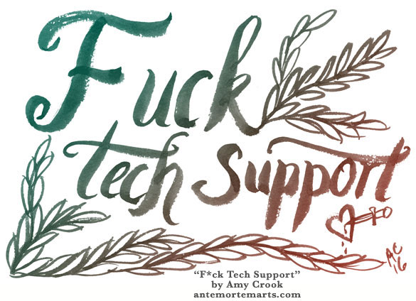 F*ck Tech Support, colorized word art by Amy Crook