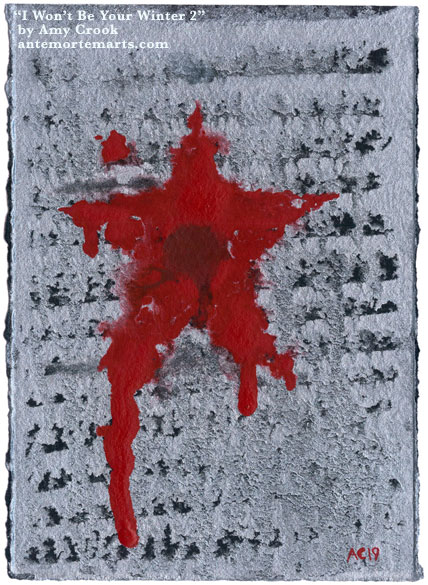 I Won't Be Your Winter, take 2, by Amy Crook, abstract art featuring the Winter Soldier's metal plates and red star