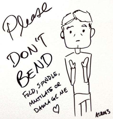 John says please don't bend me!