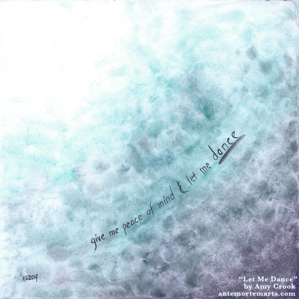 Let Me Dance by Amy Crook, a blue and purple abstract watercolor with a quote