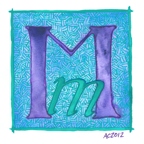 M is for Majuscule & Miniscule, calligraphic illumination by Amy Crook