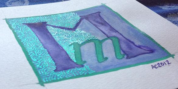 M is for Majuscule & Miniscule, work in progress by Amy Crook