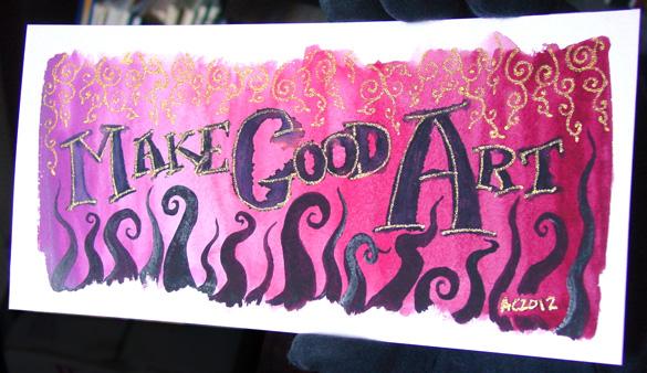 Make Good Art, detail 1, by Amy Crook