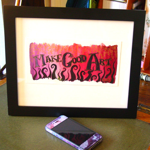Make Good Art, framed, by Amy Crook