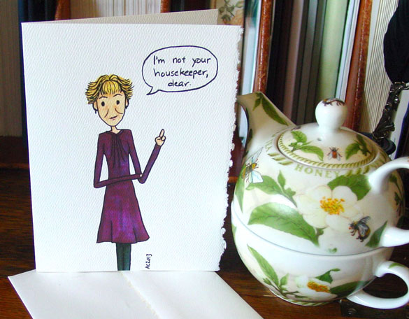 Not Your Housekeeper greeting card by Amy Crook