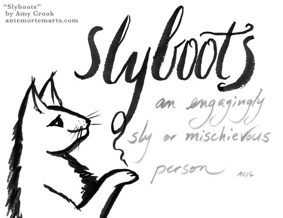 Slyboots, word art by Amy Crook