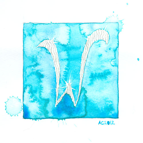W is for Watercolor, calligraphic illumination by Amy Crook
