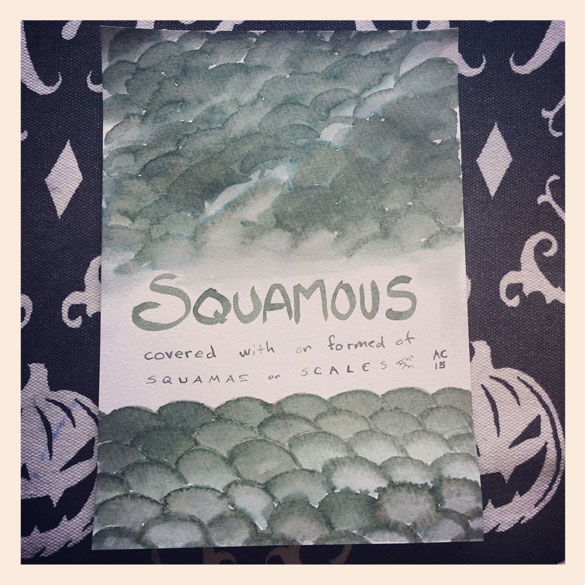 Word 4: Squamous