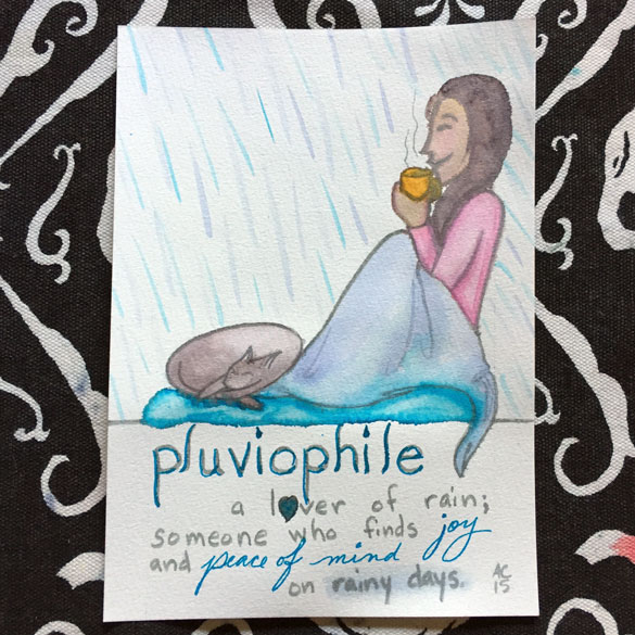 Word 6: Pluviophile