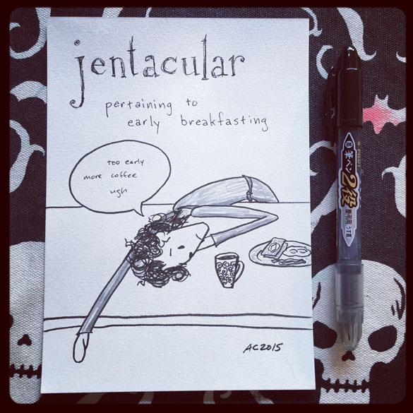 Word 8: Jentacular